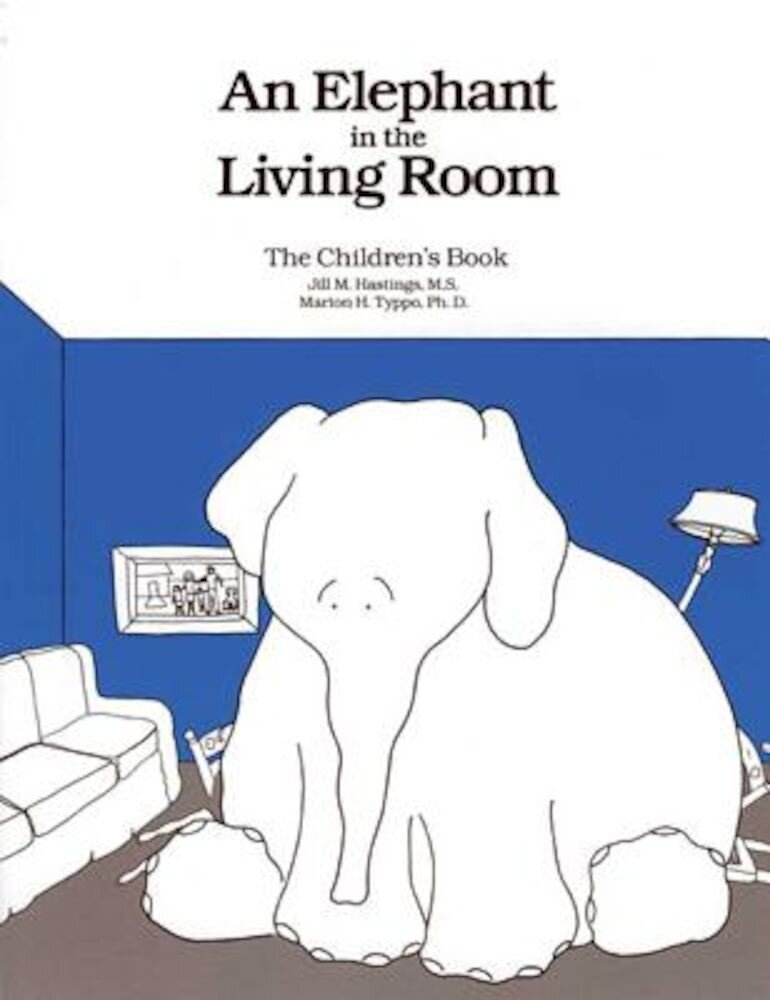 An Elephant in the Living Room the Children's Book, Paperback