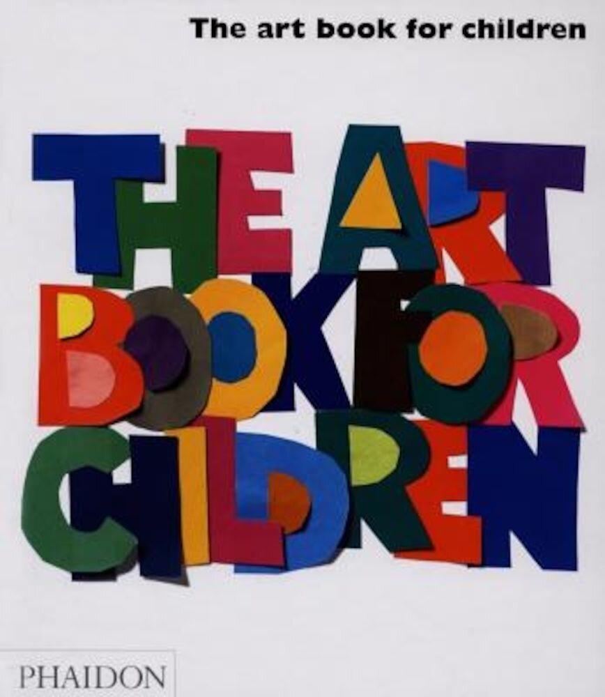 The Art Book for Children, Hardcover