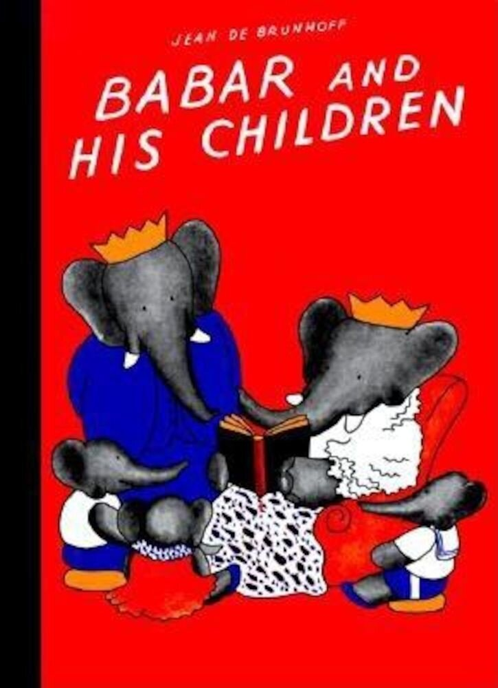 Babar and His Children, Hardcover