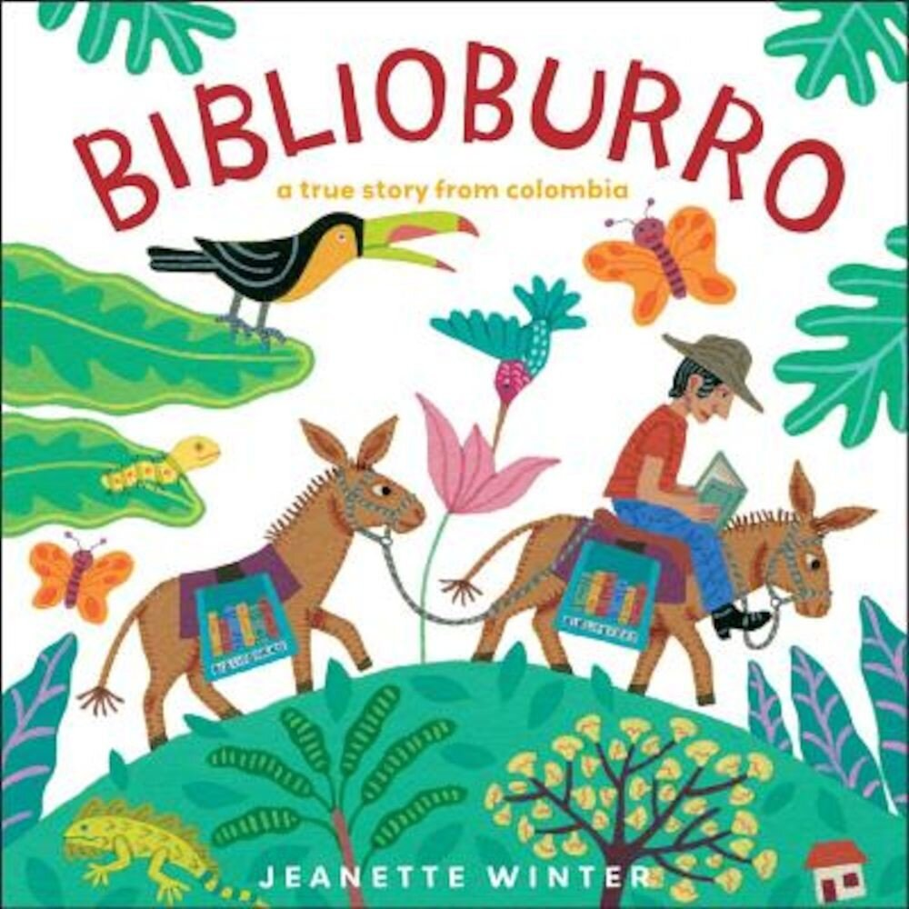 Biblioburro: A True Story from Colombia, Hardcover