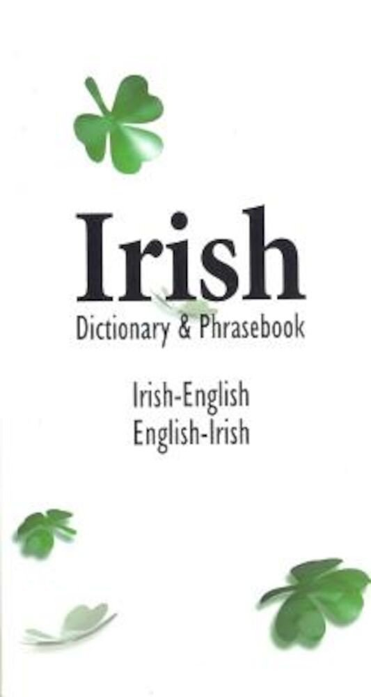 Irish-English English-Irish Dictionary & Phrasebook, Paperback