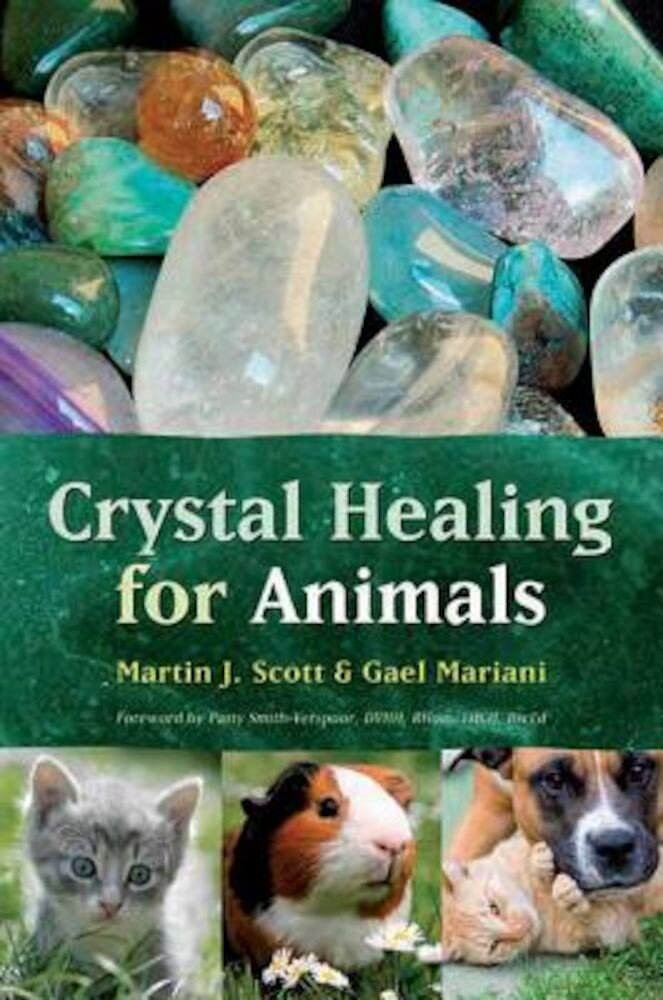 Crystal Healing for Animals, Paperback