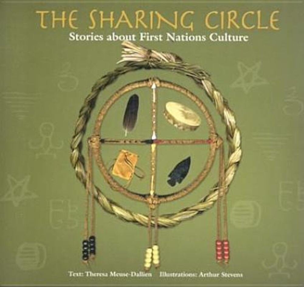 The Sharing Circle: Stories about First Nations Culture, Paperback