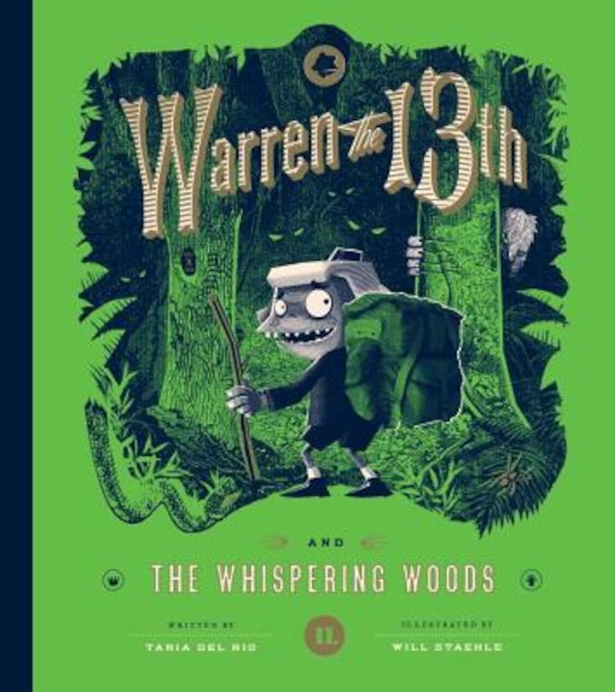 Warren the 13th and the Whispering Woods, Hardcover