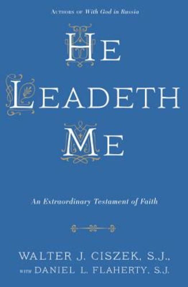 He Leadeth Me, Paperback