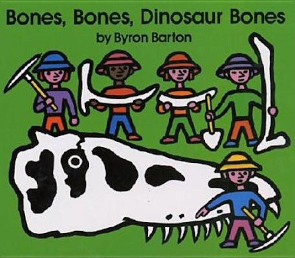 Bones, Bones, Dinosaur Bones, Hardcover