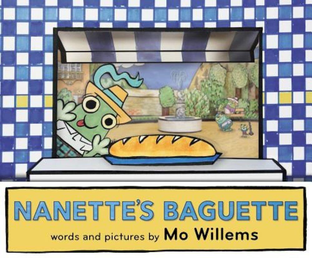 Nanette's Baguette, Hardcover
