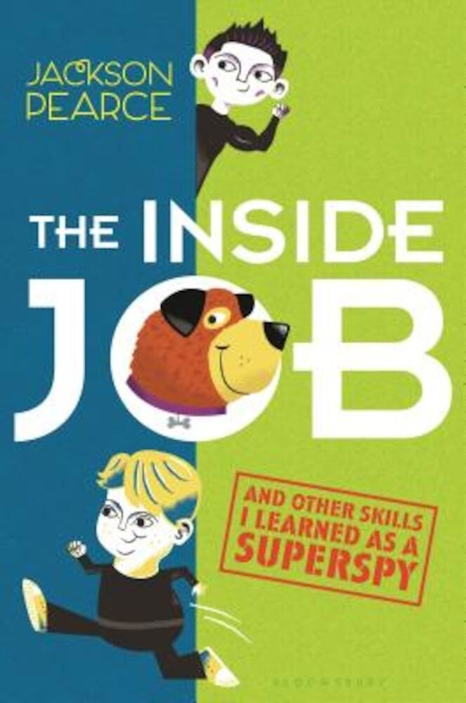 The Inside Job: (And Other Skills I Learned as a Superspy), Hardcover