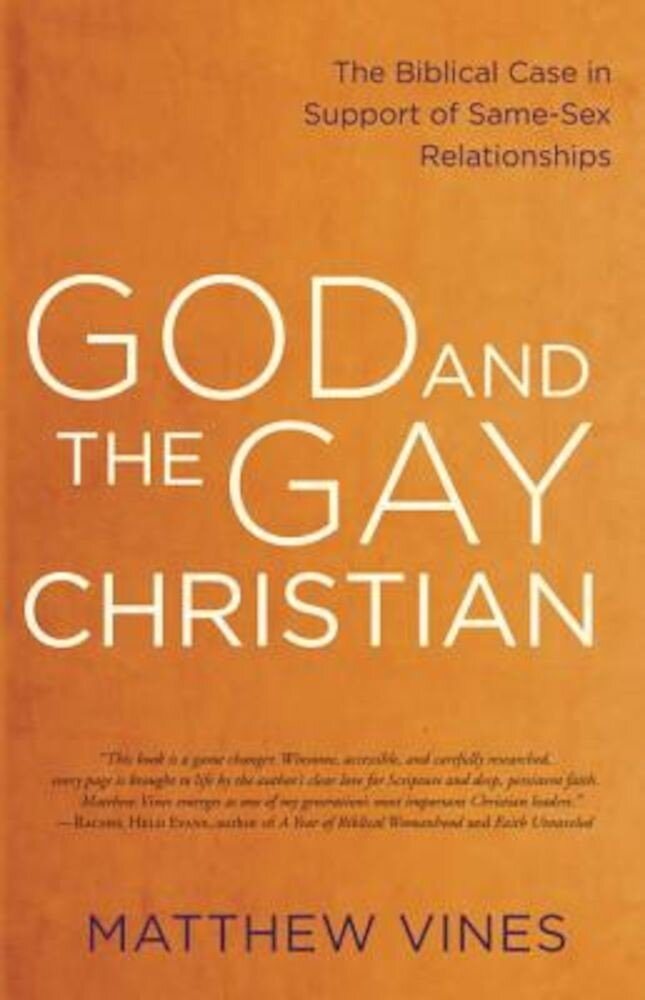 God and the Gay Christian: The Biblical Case in Support of Same-Sex Relationships, Paperback