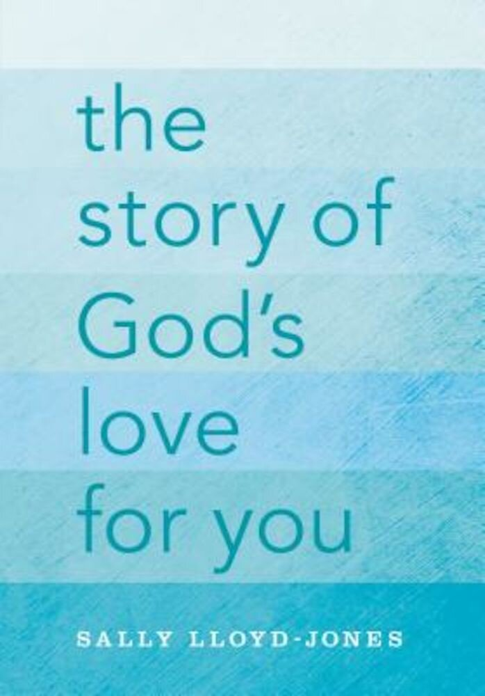 The Story of God's Love for You, Hardcover