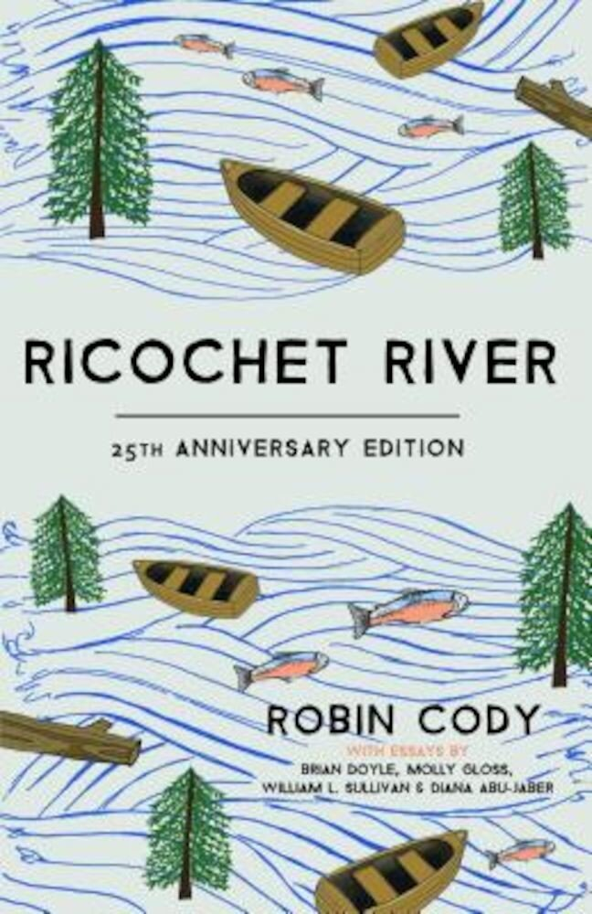 Ricochet River: 25th Anniversary Edition, Paperback
