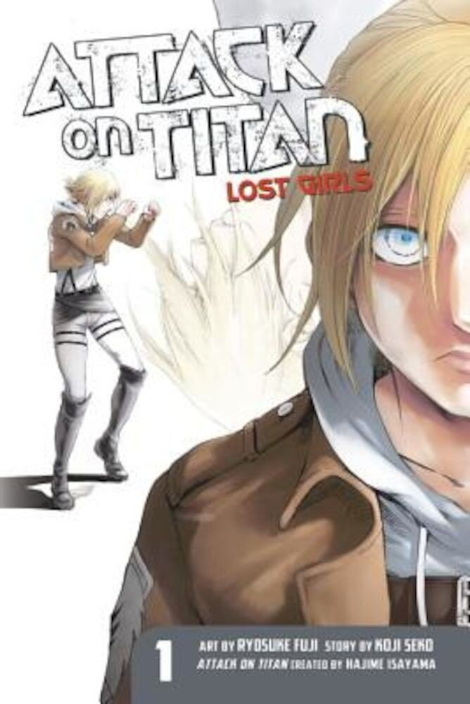 Attack on Titan: Lost Girls the Manga 1, Paperback