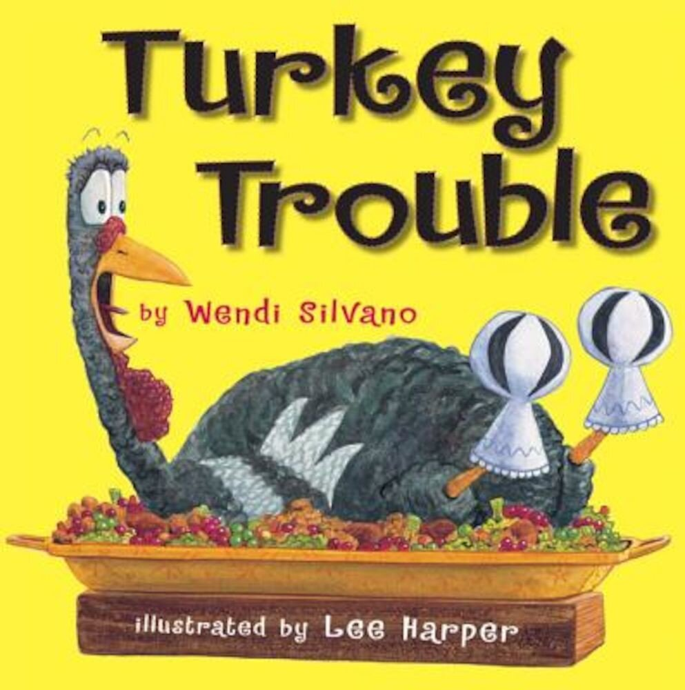 Turkey Trouble, Hardcover