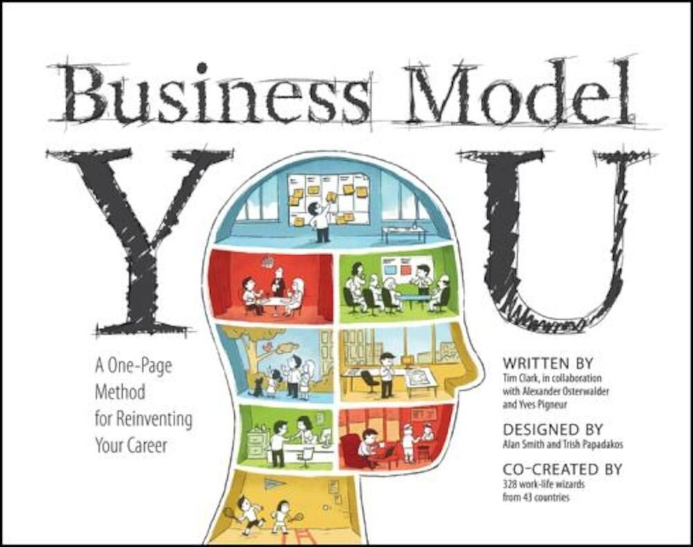 Business Model You: A One-Page Method for Reinventing Your Career, Paperback