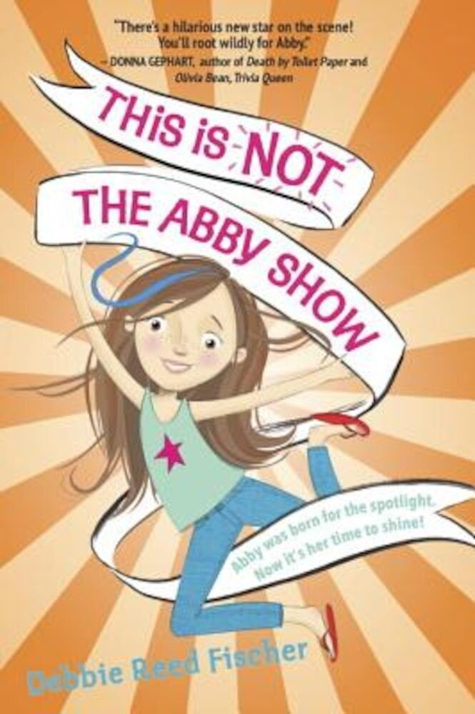 This Is Not the Abby Show, Hardcover