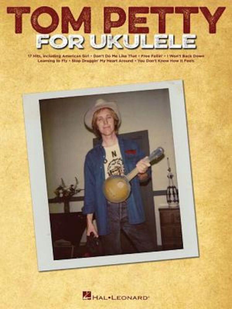 Tom Petty for Ukulele, Paperback