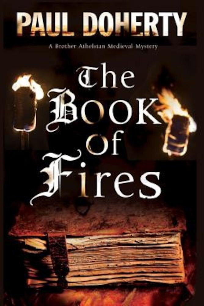 The Book of Fires: A Medieval Mystery, Paperback
