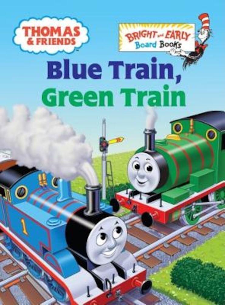 Thomas & Friends: Blue Train, Green Train (Thomas & Friends), Hardcover