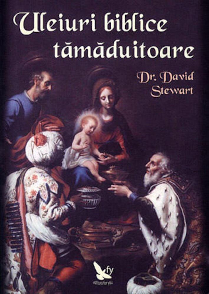 Coperta Carte Uleiuri biblice tamaduitoare
