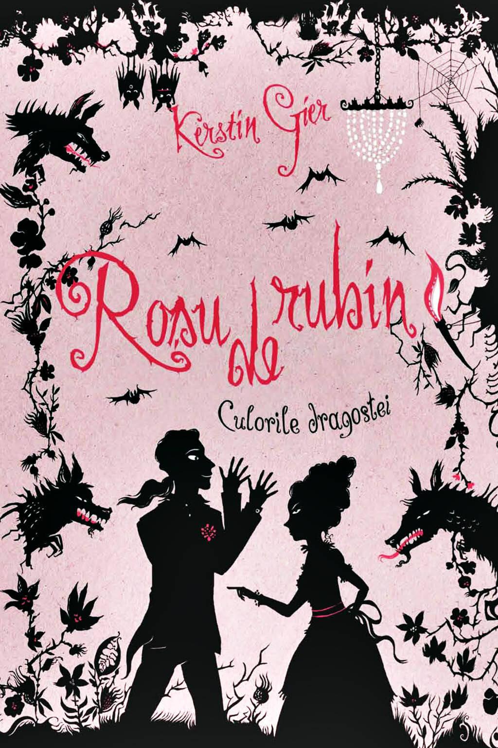 Rosu de rubin. Culorile dragostei, Vol. 1 (eBook)