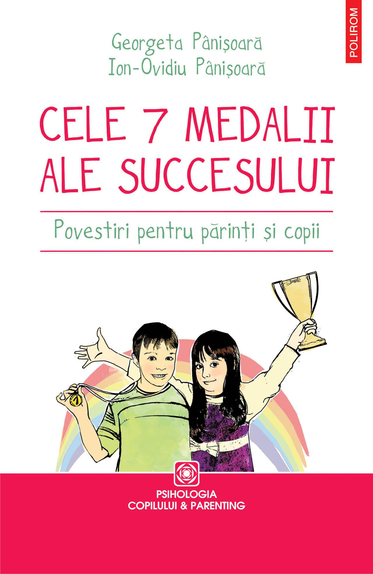 Cele 7 medalii ale succesului. Povestiri pentru parinti si copii (eBook)