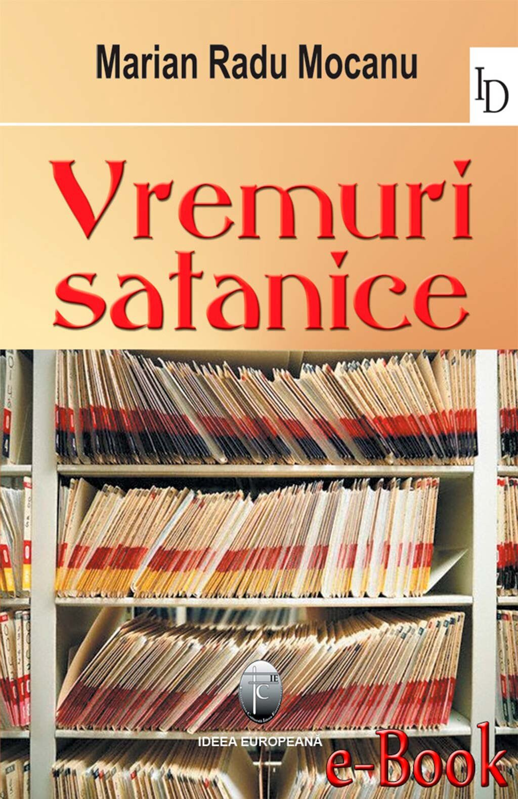 Vremuri satanice (eBook)