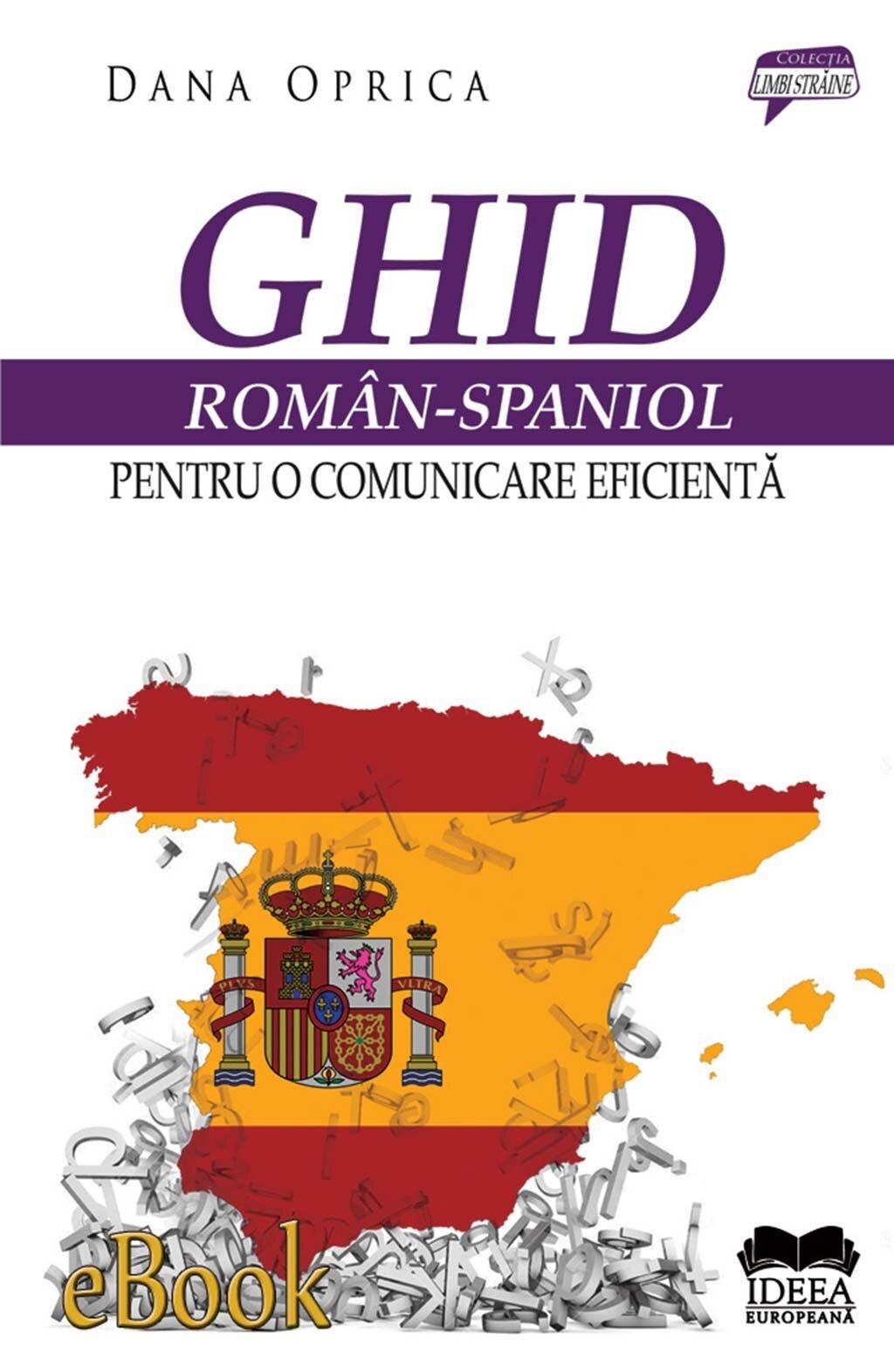 Ghid roman-spaniol pentru o comunicare eficienta (eBook)