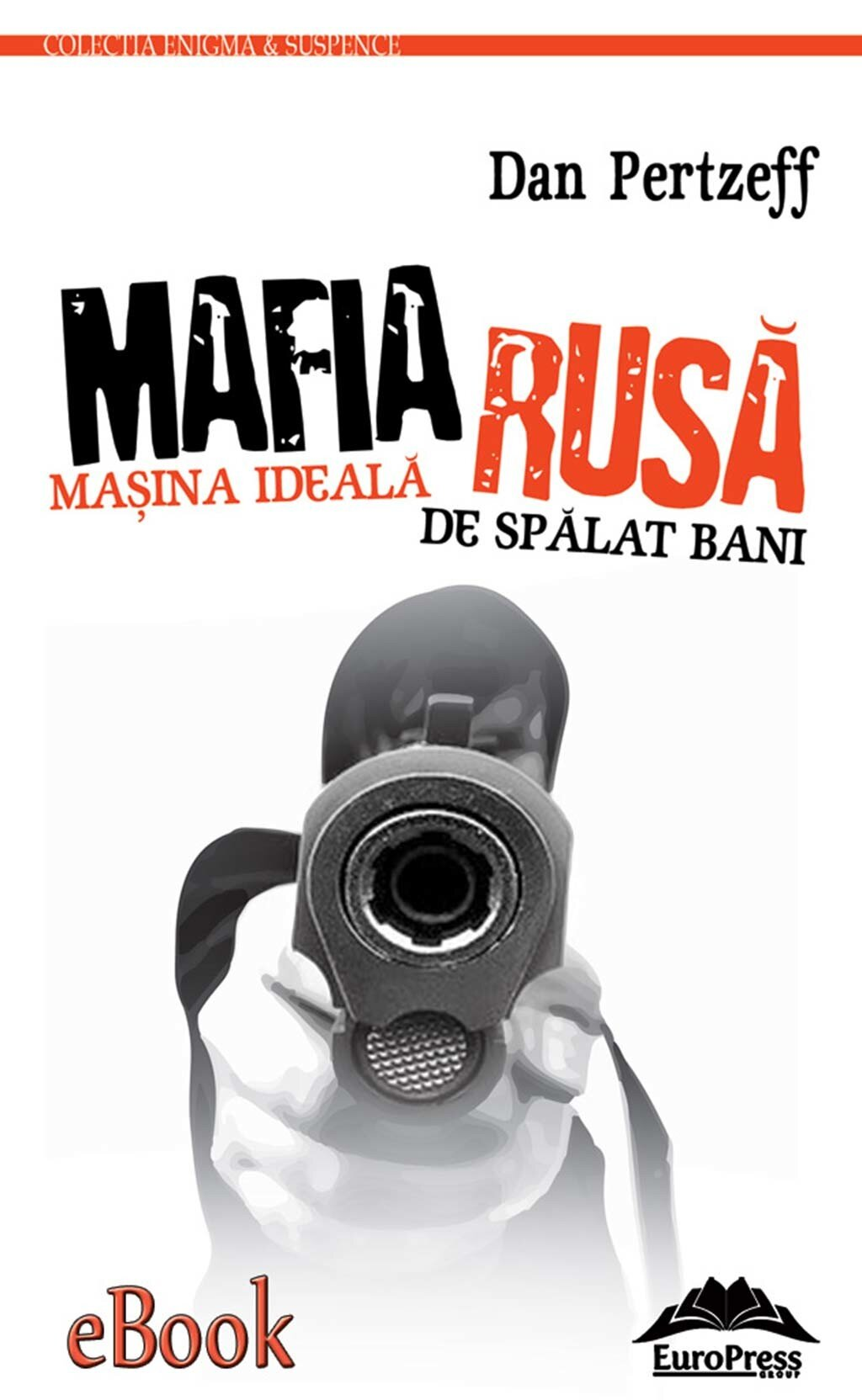 Mafia Rusa - Masina ideala de spalat bani murdari (eBook)