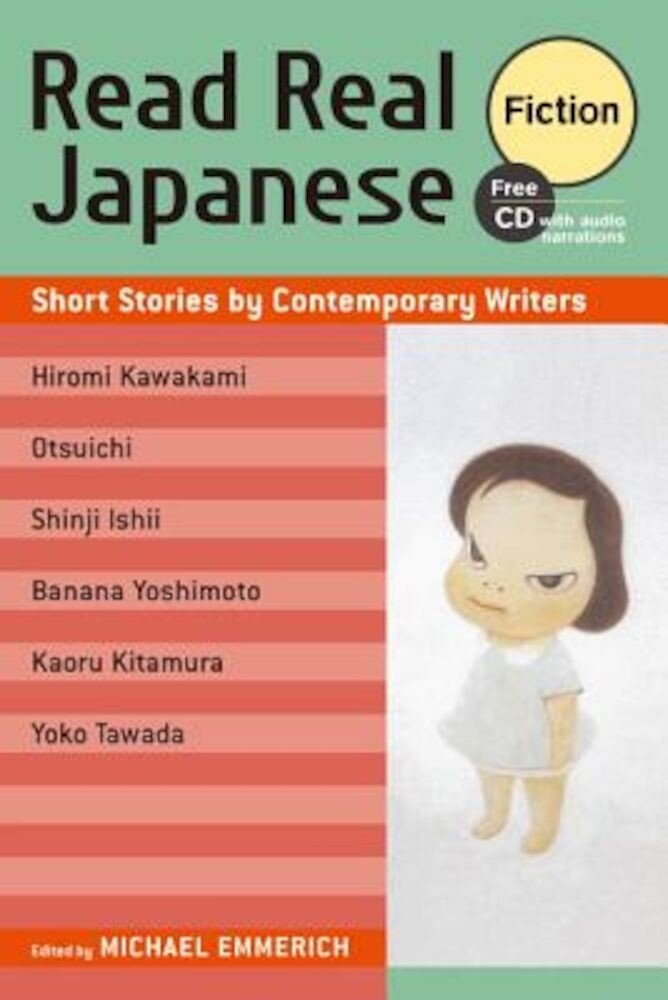 Read Real Japanese Fiction: Short Stories by Contemporary Writers [With CD (Audio)], Paperback