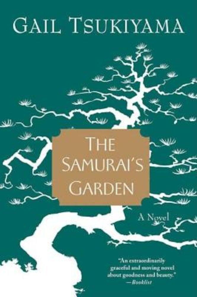 The Samurai's Garden, Paperback
