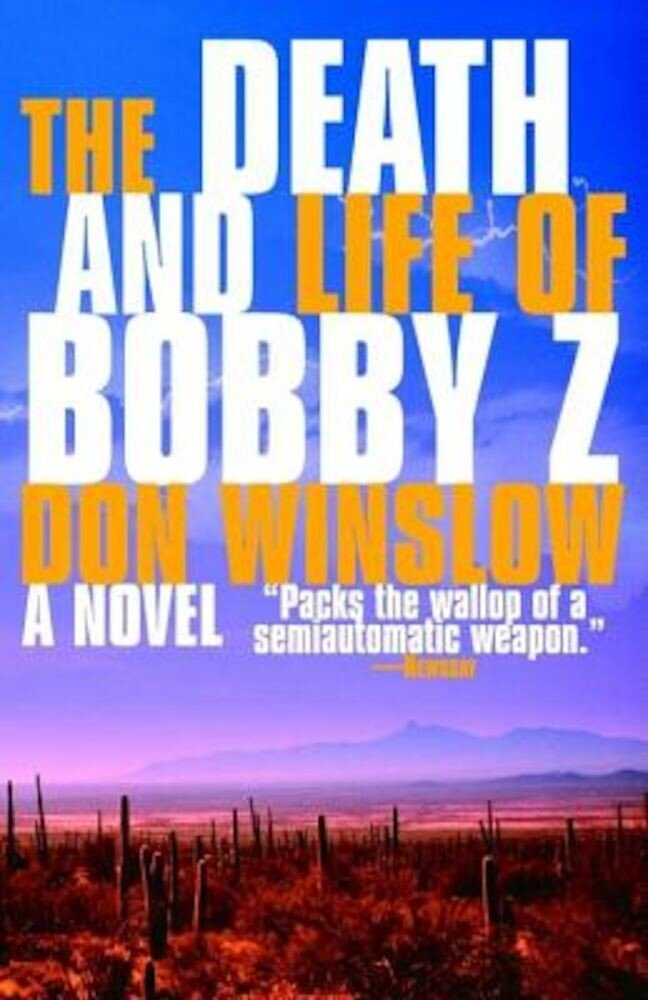 The Death and Life of Bobby Z, Paperback