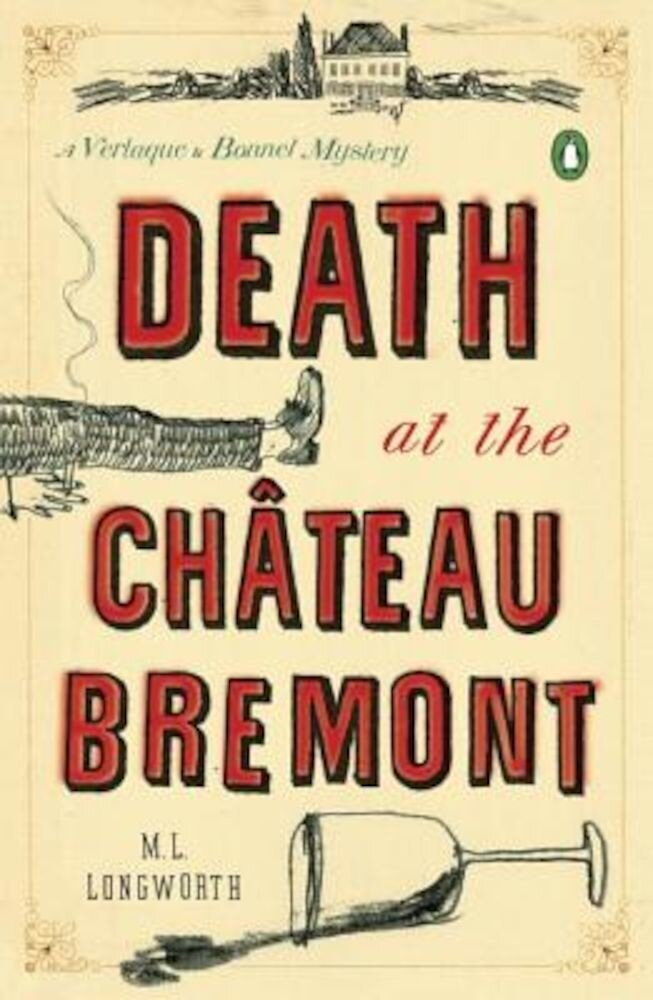 Death at the Chateau Bremont: A Verlaque and Bonnet Mystery, Paperback