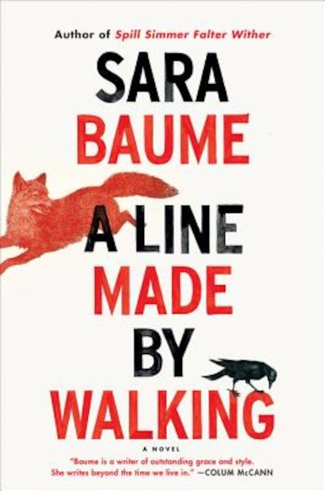 A Line Made by Walking, Hardcover