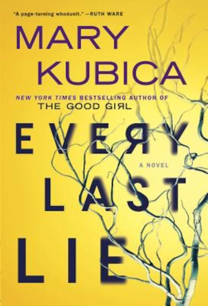 Every Last Lie: A Gripping Novel of Psychological Suspense, Hardcover