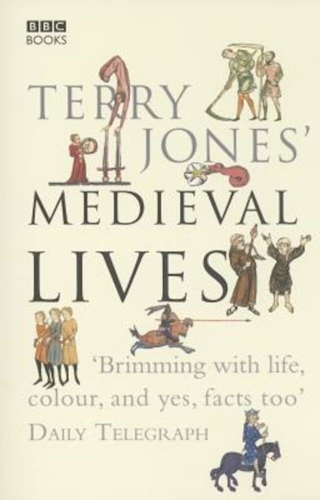 Terry Jones' Medieval Lives, Paperback