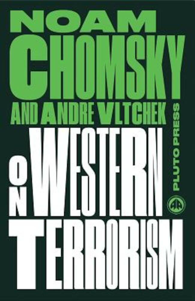 On Western Terrorism - New Edition: From Hiroshima to Drone Warfare, Paperback
