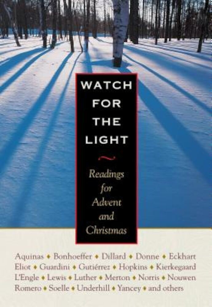Watch for the Light: Readings for Advent and Christmas, Hardcover