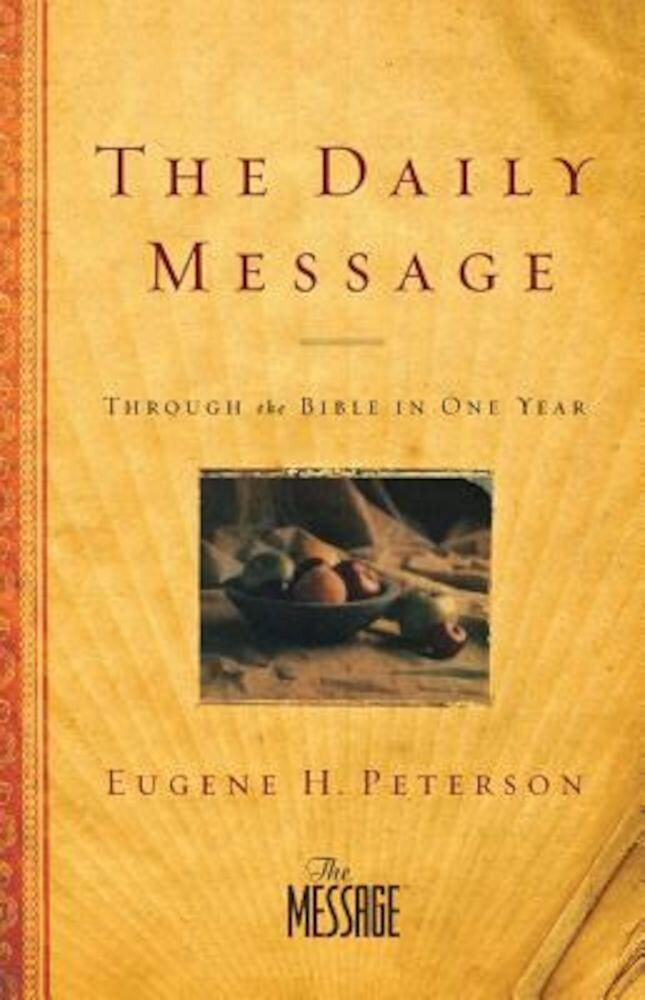 Daily Message-MS: Through the Bible in One Year, Paperback