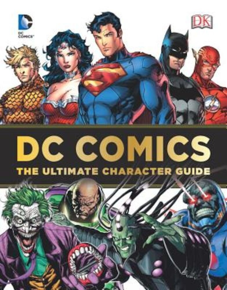 DC Comics: The Ultimate Character Guide, Hardcover