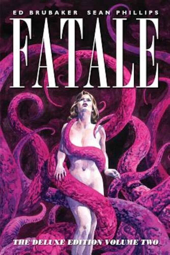 Fatale, Volume 2, Hardcover