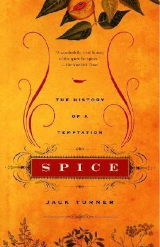 Spice: The History of a Temptation, Paperback