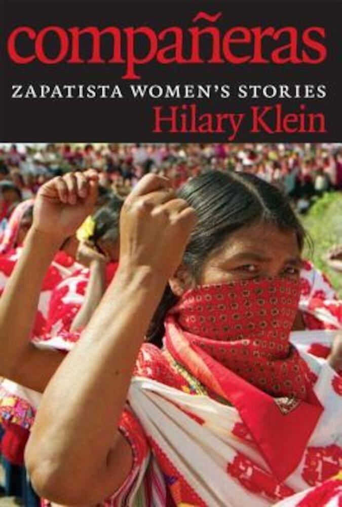 Companeras: Zapatista Women's Stories, Paperback