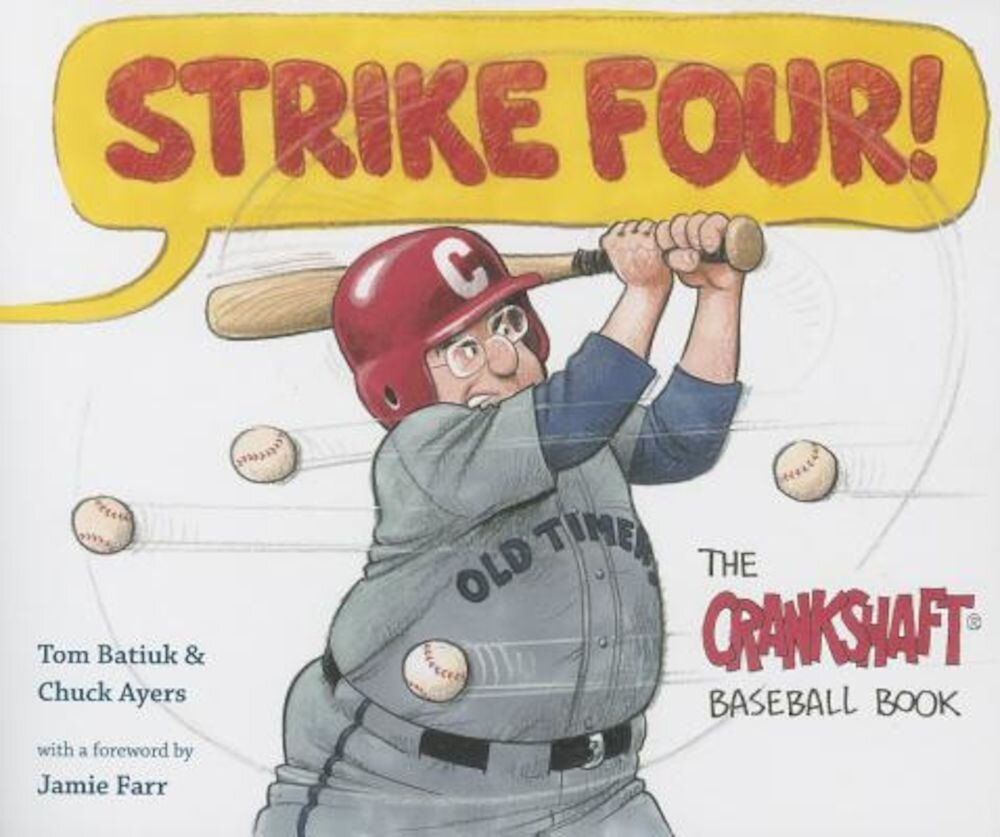 Strike Four!: The Crankshaft Baseball Book, Paperback