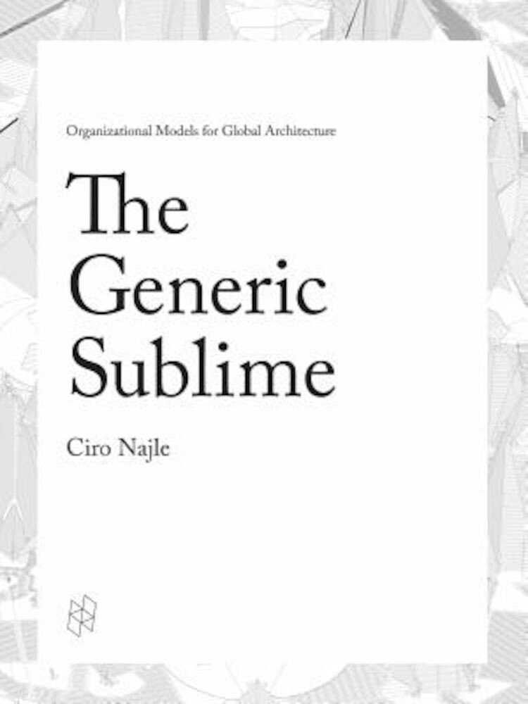 The Generic Sublime, Hardcover