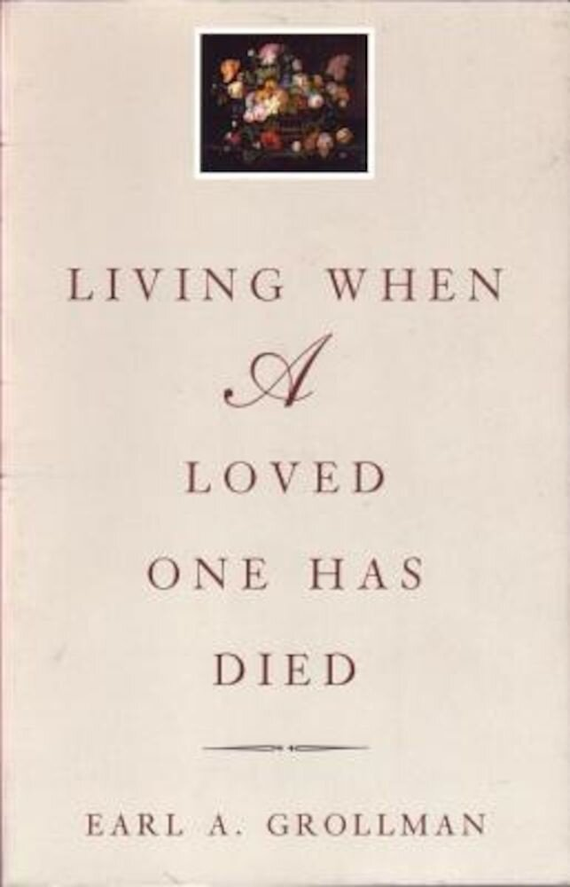 Living When a Loved One Has Died: Revised Edition, Paperback