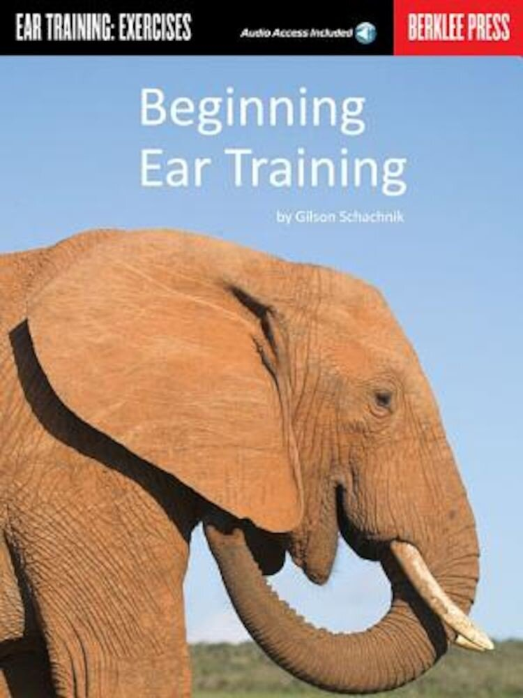 Beginning Ear Training: Ear Training: Exercises [With CD], Paperback