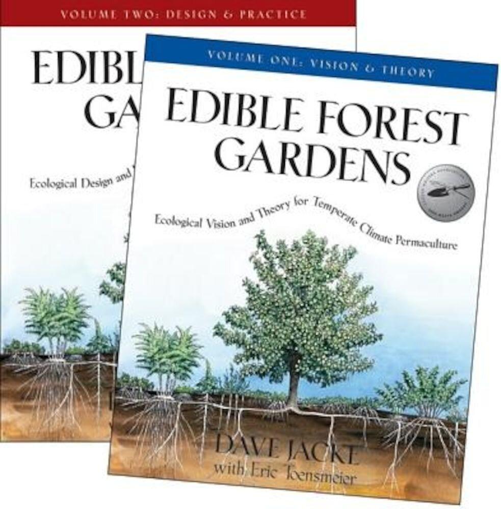 Edible Forest Gardens: 2 Volume Set, Hardcover