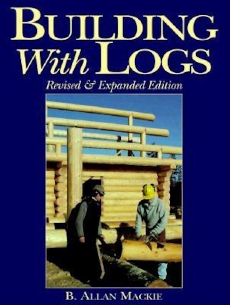 Building with Logs, Paperback