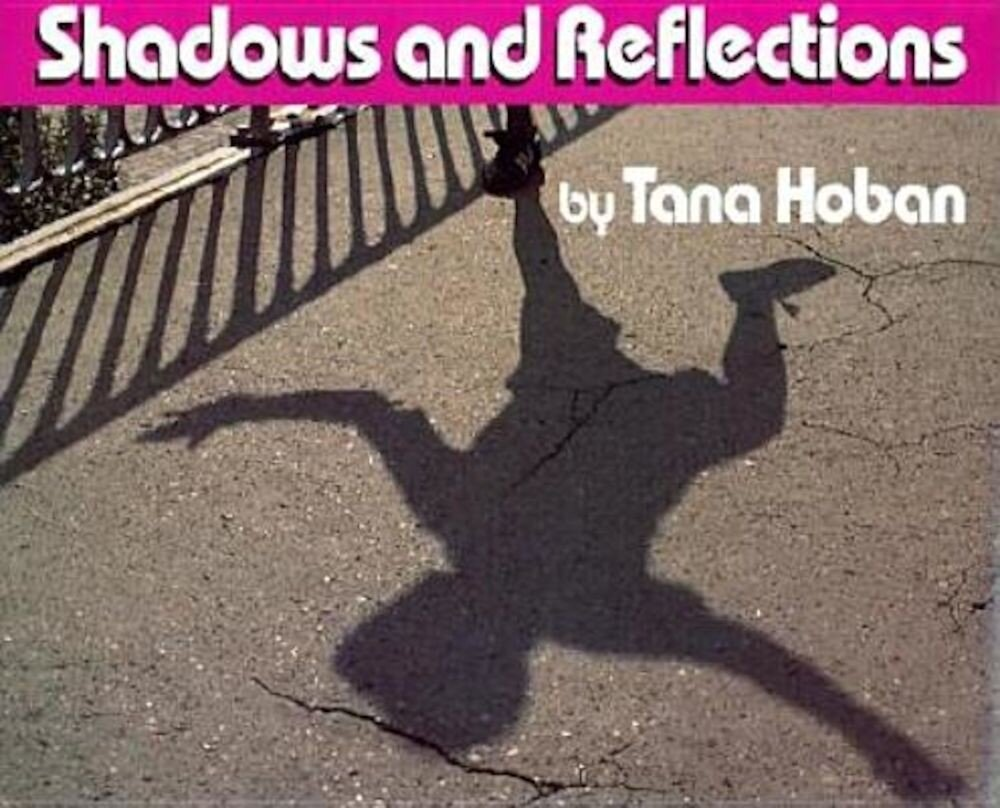 Shadows and Reflections, Hardcover