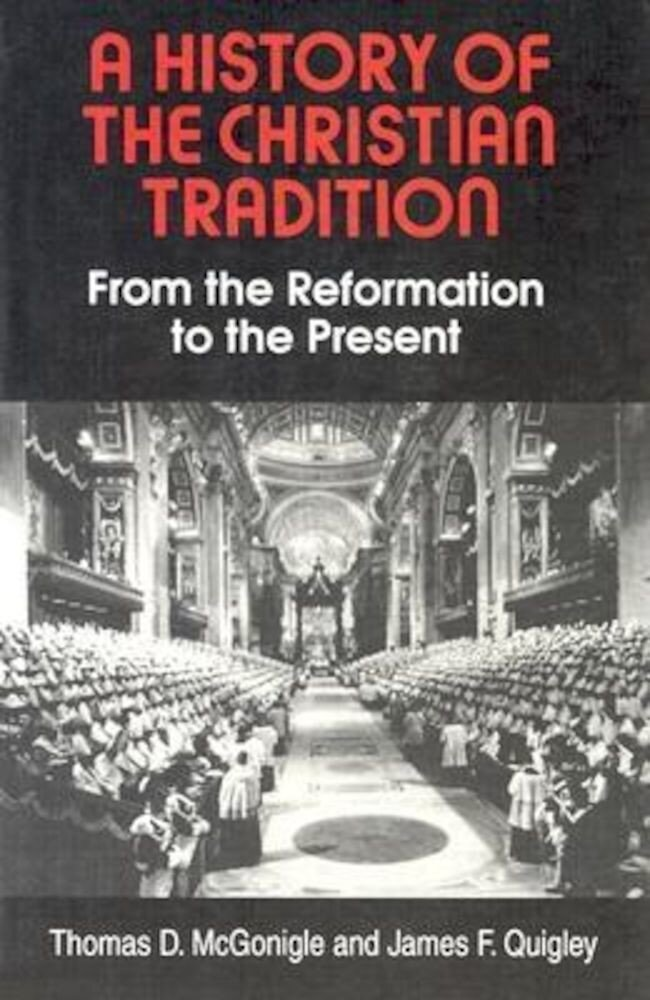 A History of the Christian Tradition, Paperback